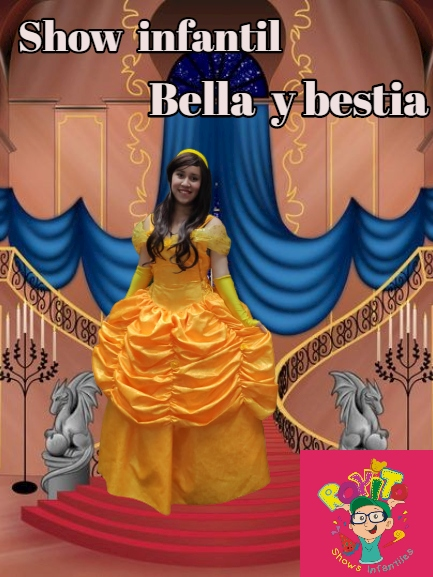 Show infantil de la bella y la bestia